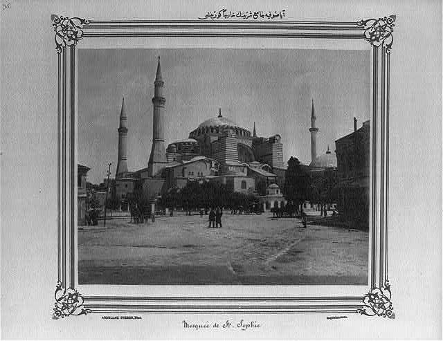 Hagia Sophia 1880 - 1900 Aya Sofya